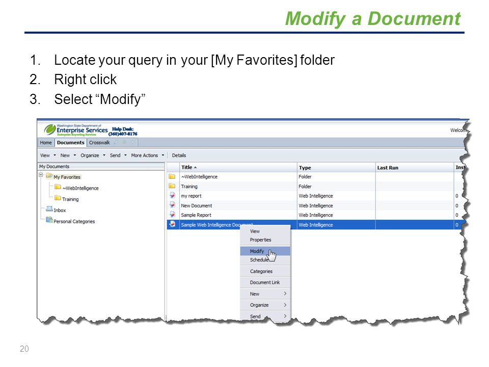 Modify a Document Locate your query in your [My Favorites] folder